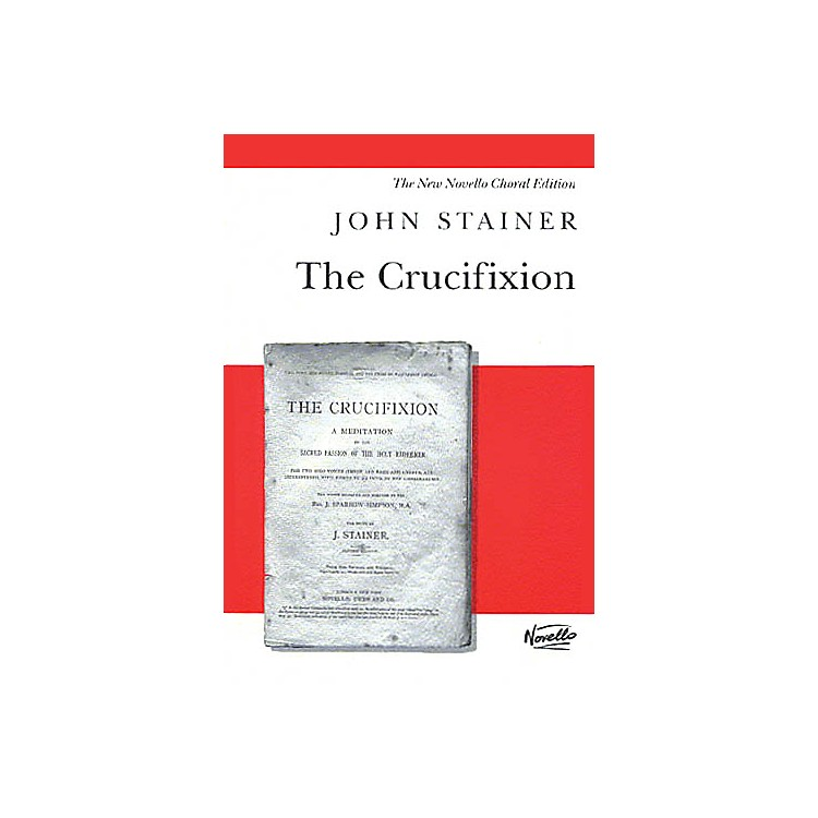 NovelloThe Crucifixion (Vocal Score) SATB Composed by John Stainer