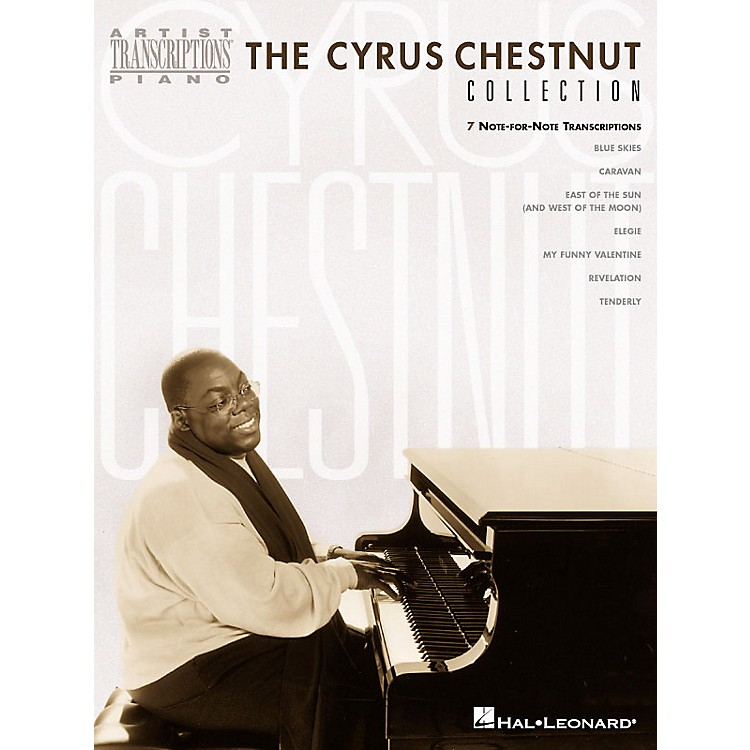 Hal Leonard The Cyrus Chestnut Collection Artist Transcriptions Series by Cyrus Chestnut (Advanced)