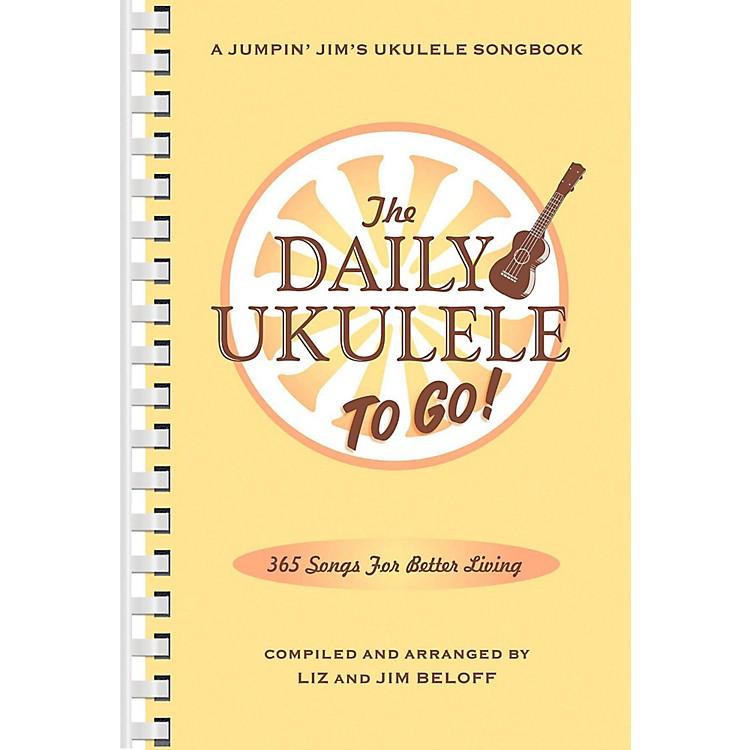 Hal LeonardThe Daily Ukulele - To Go!