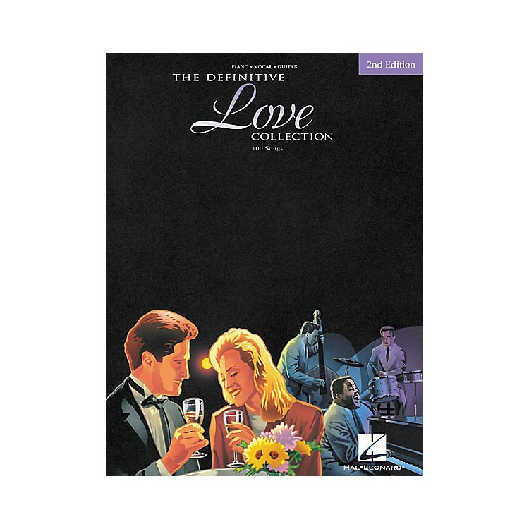 Hal Leonard The Definitive Love Collection 2nd Edition Piano, Vocal, Guitar Songbook