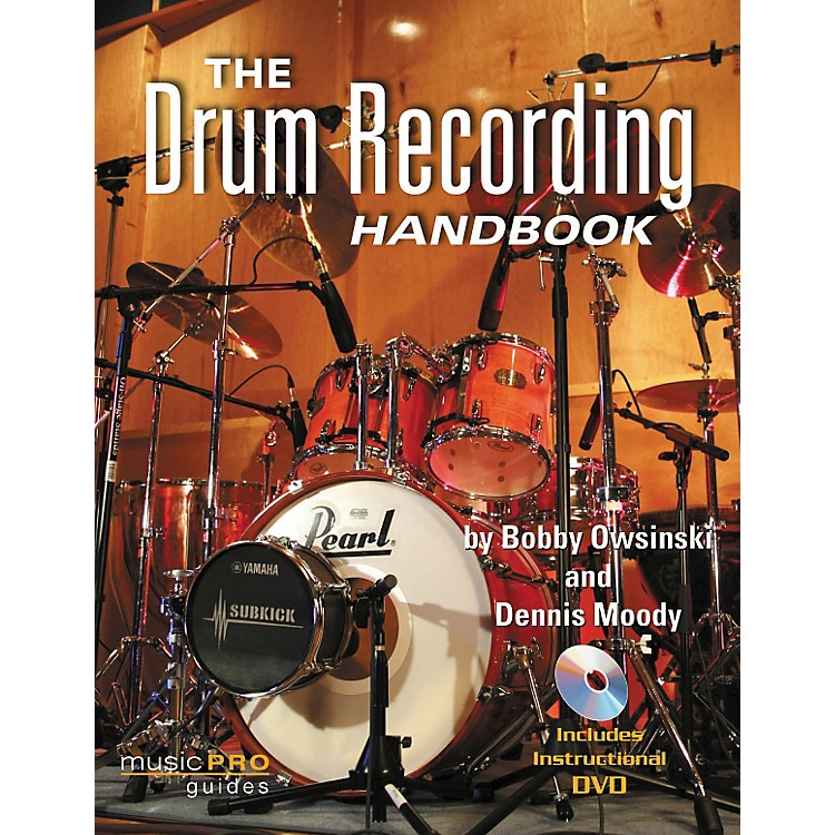 Hal Leonard The Drum Recording Handbook - Music Pro Guides (Book/DVD)