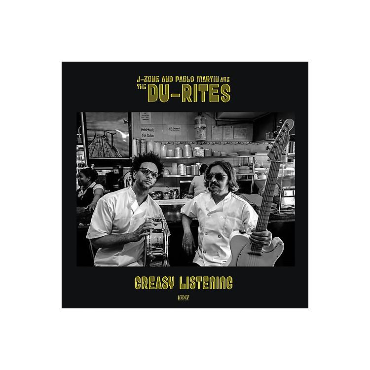 AllianceThe Du-Rites (J-Zone & Pablo Martin) - Greasy Listening