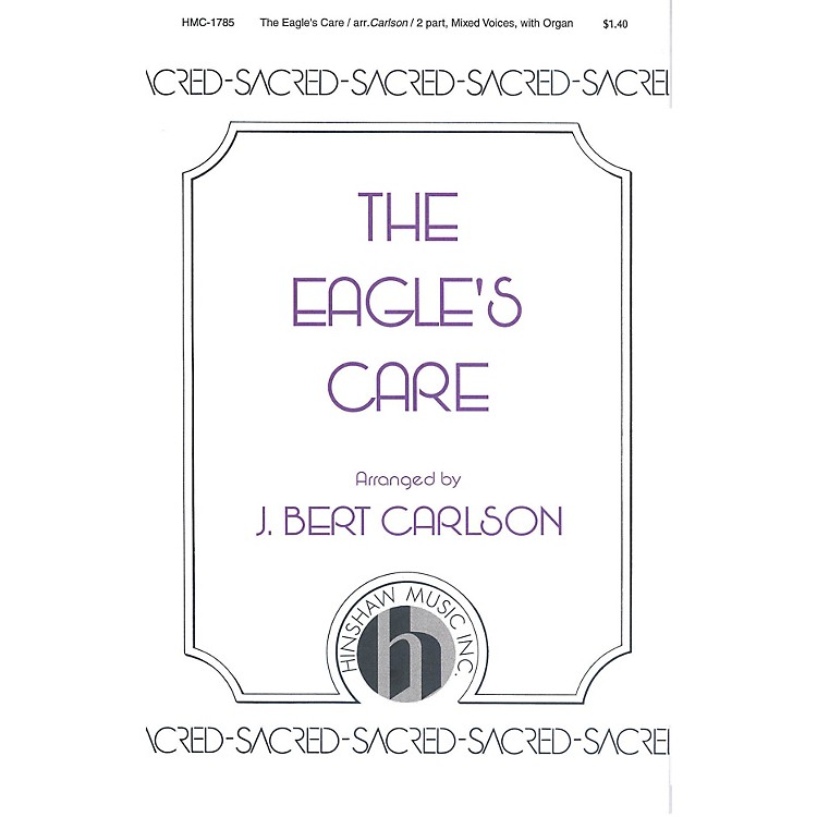 Hinshaw Music The Eagle's Care 2-Part arranged by Carlson