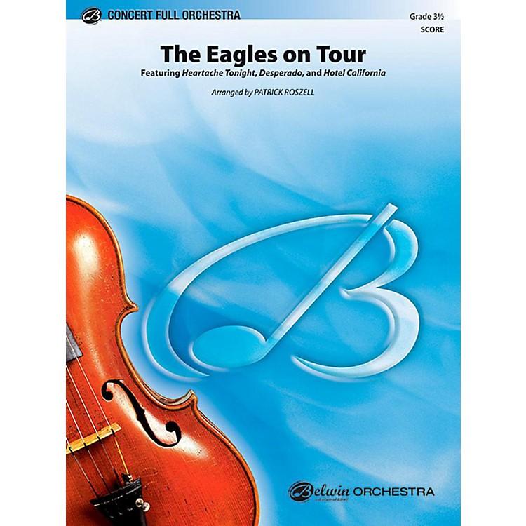 AlfredThe Eagles on Tour Full Orchestra Level 3.5 Set