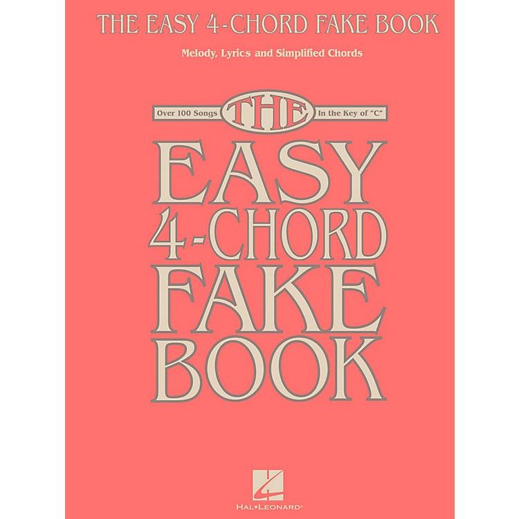 Hal LeonardThe Easy 4-Chord Fake Book - Melody, Lyrics & Simplified Chords In The Key Of C