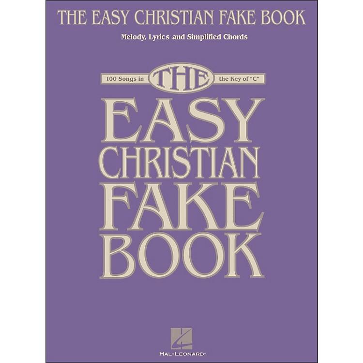 Hal LeonardThe Easy Christian Fake Book - 100 Songs In The Key Of C