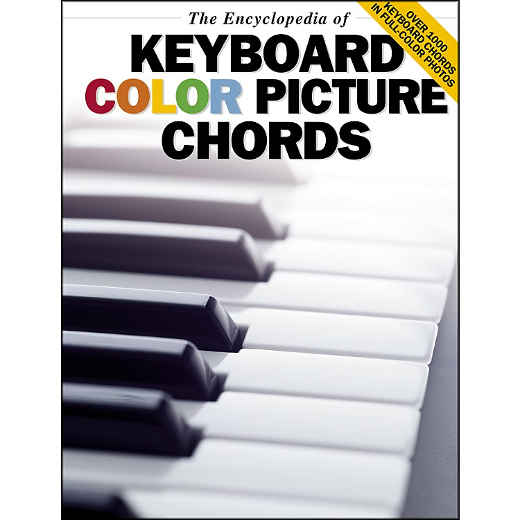 Music SalesThe Encyclopedia Of Keyboard Color Picture Chords