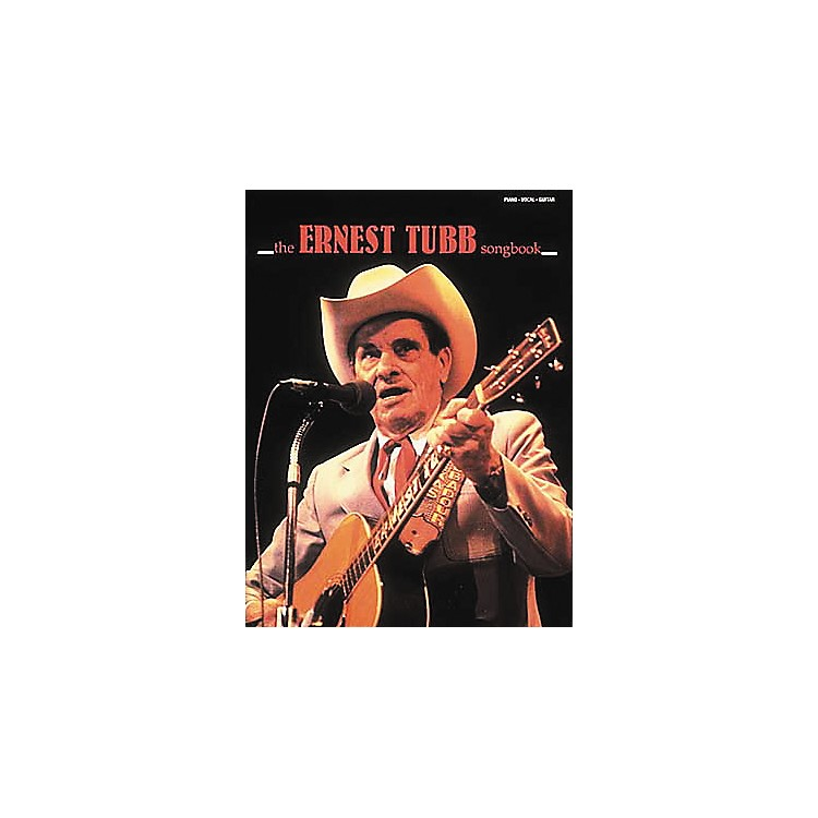 Hal Leonard The Ernest Tubb Piano, Vocal, Guitar Songbook