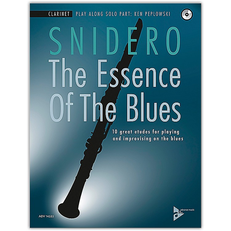 ADVANCE MUSIC The Essence of the Blues: Clarinet in B-flat Clarinet Book & CD