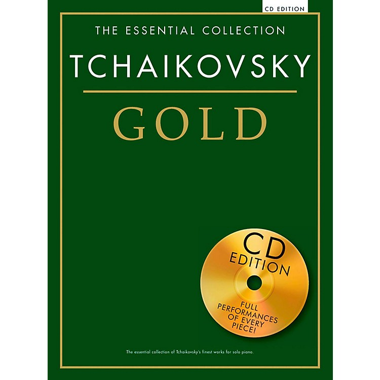 Music SalesThe Essential Collection - Tchaikovsky Gold (Book/CD Edition)