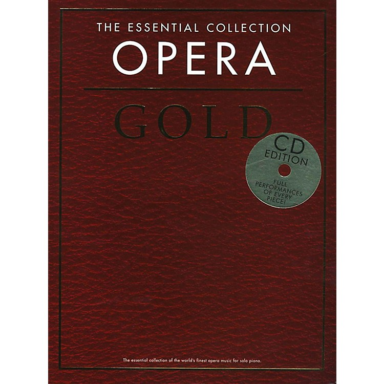 Music SalesThe Essential Collection Opera Gold Book/2CD