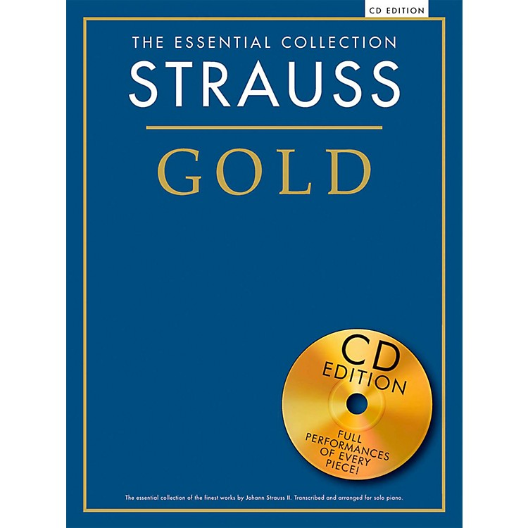 Music SalesThe Essential Collection Strauss Gold (Book/CD)