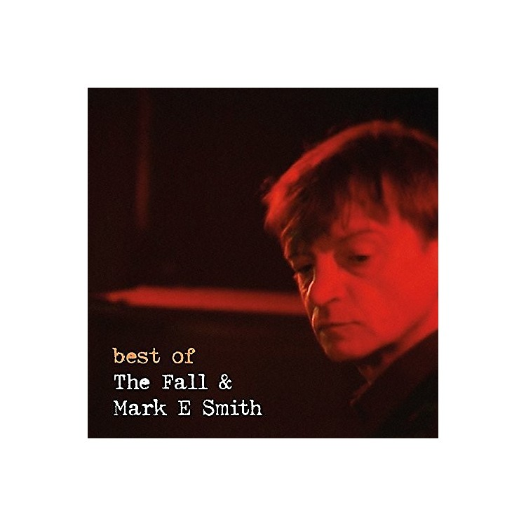 AllianceThe Fall - Best Of The Fall & Mark E. Smith
