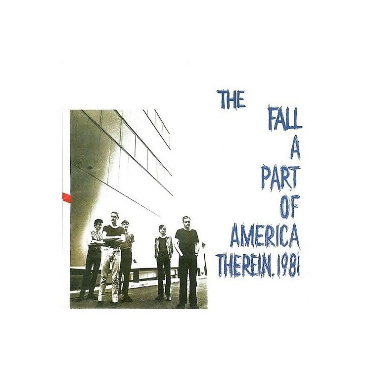AllianceThe Fall - Part Of America Therein 1981
