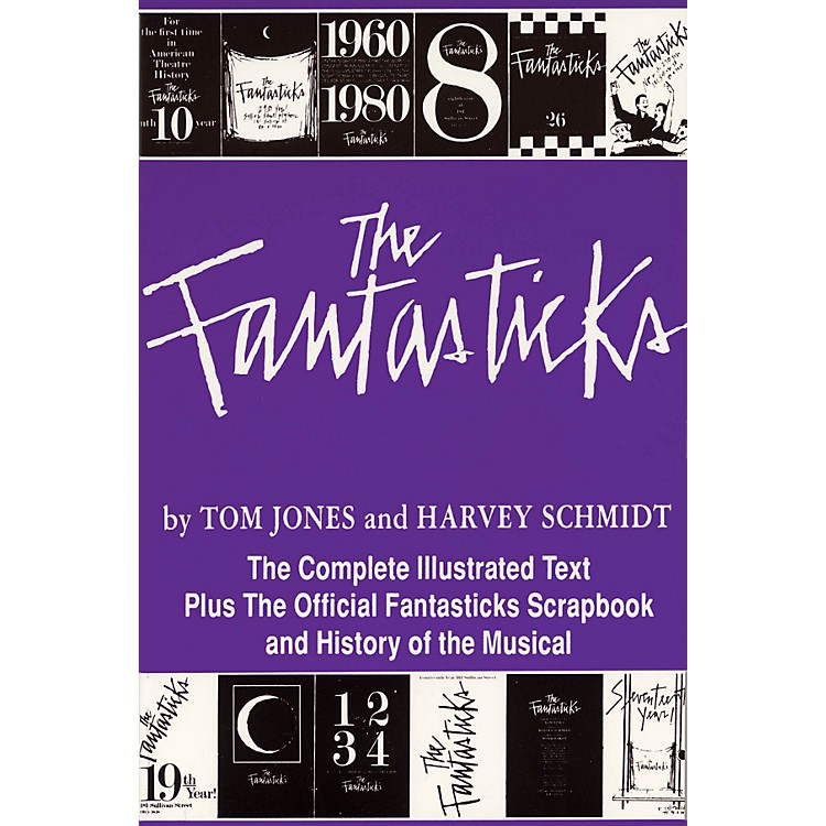 Applause BooksThe Fantasticks Applause Libretto Library Series Softcover Written by Harvey Schmidt