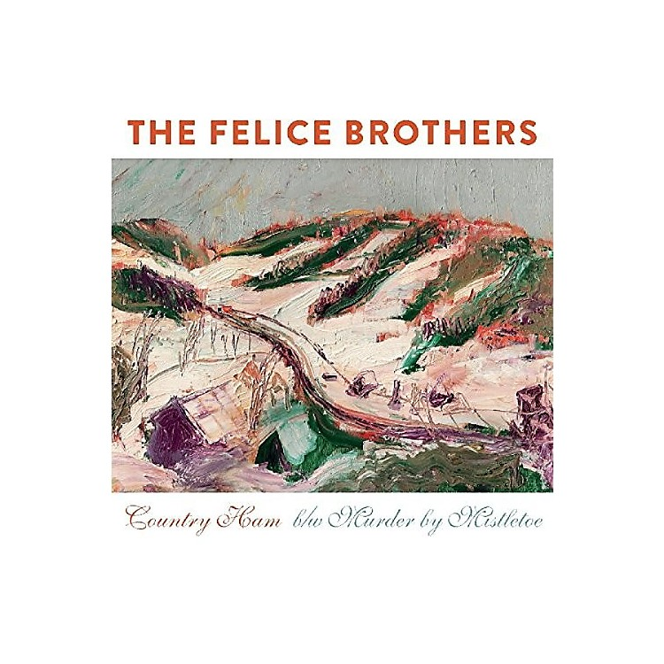 Alliance The Felice Brothers - Country Ham