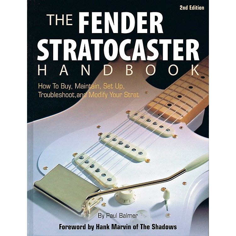 Hal LeonardThe Fender Stratocaster Handbook - 2nd Edition