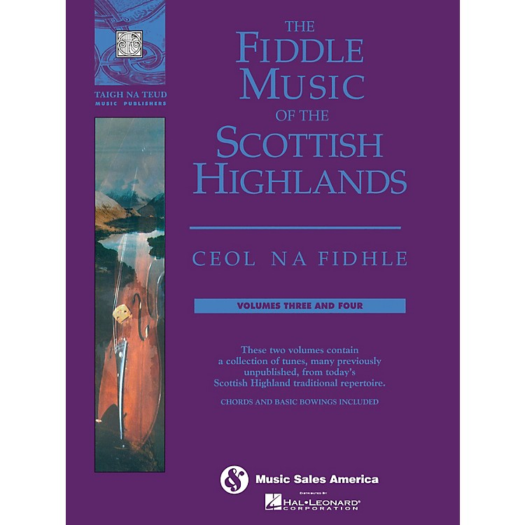 Music SalesThe Fiddle Music of the Scottish Highlands - Volumes 3 & 4 Music Sales America Series