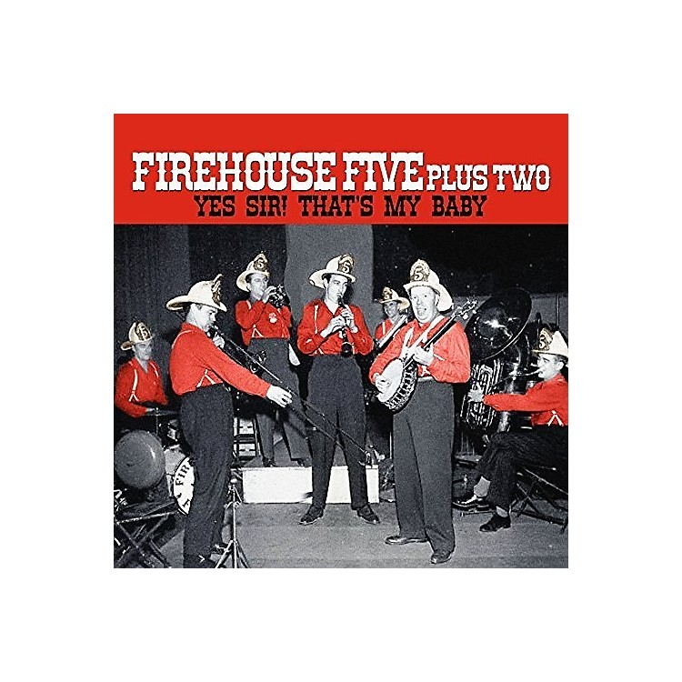 Alliance The Firehouse Five Plus Two - Yes Sir - That's My Baby