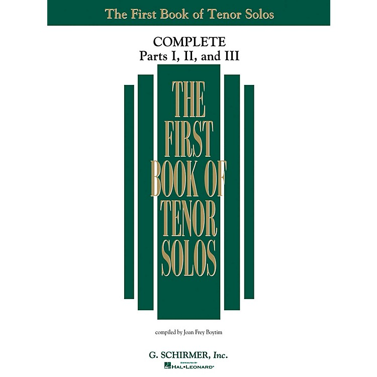 G. SchirmerThe First Book Of Tenor Solos Complete Parts 1, 2 and 3