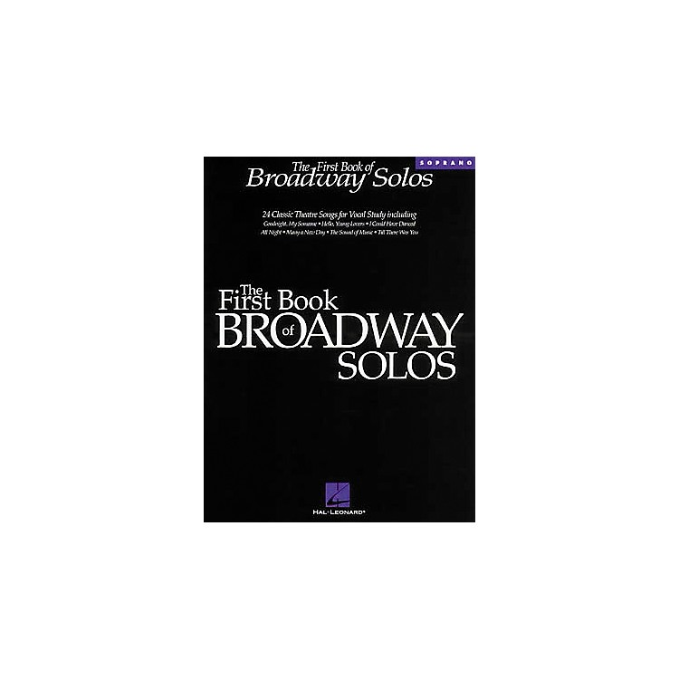 Hal Leonard The First Book of Broadway Solos - Soprano