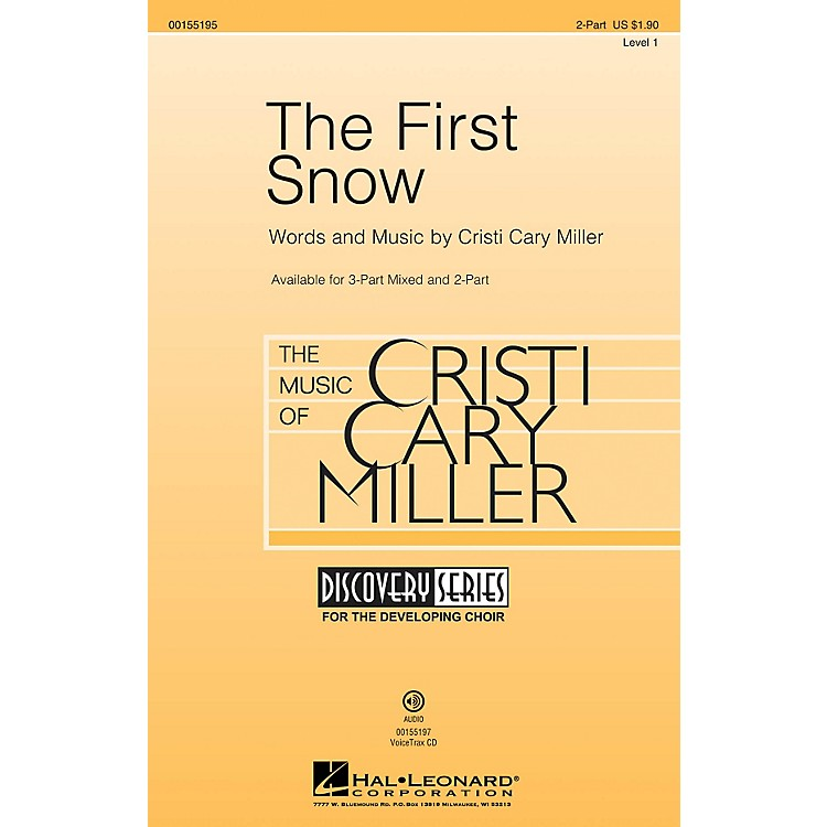 Hal LeonardThe First Snow (Discovery Level 1) 2-Part composed by Cristi Cary Miller