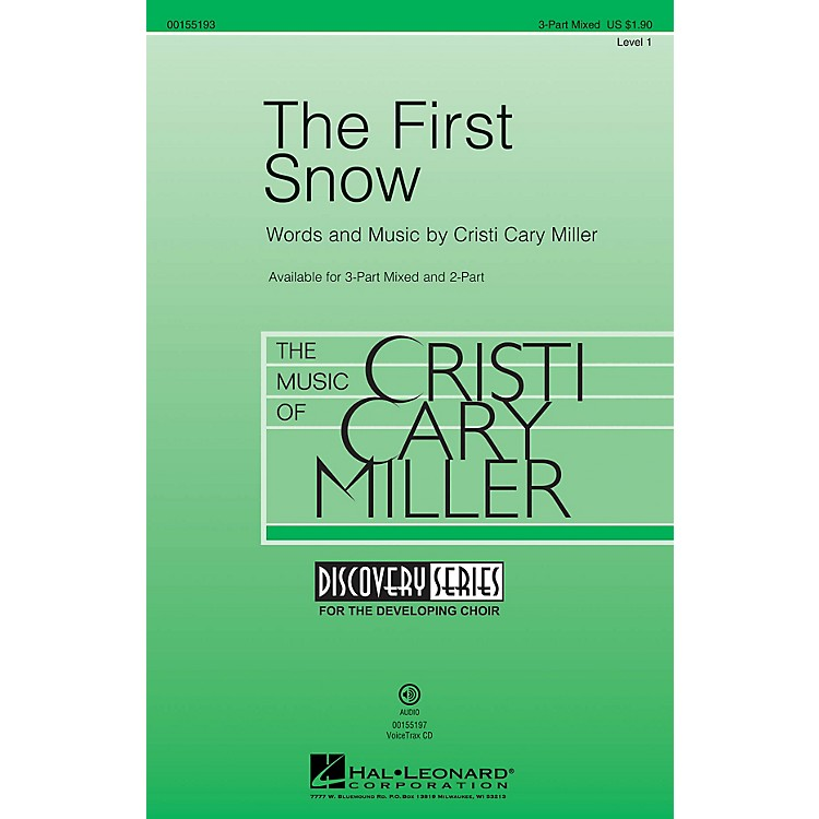 Hal LeonardThe First Snow (Discovery Level 1) 3-Part Mixed composed by Cristi Cary Miller