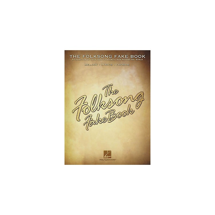 Hal Leonard The Folksong Fake Book - C Edition