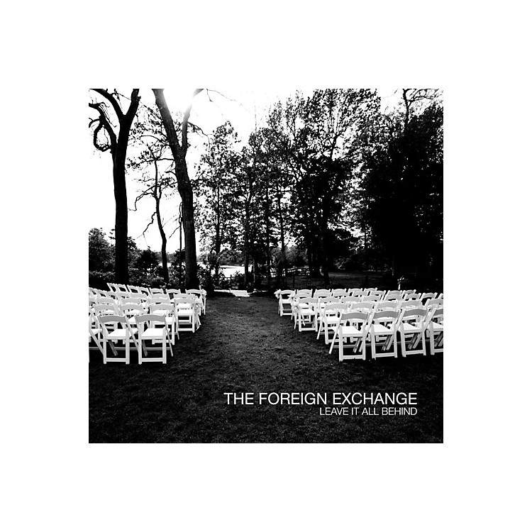 AllianceThe Foreign Exchange - Leave It All Behind