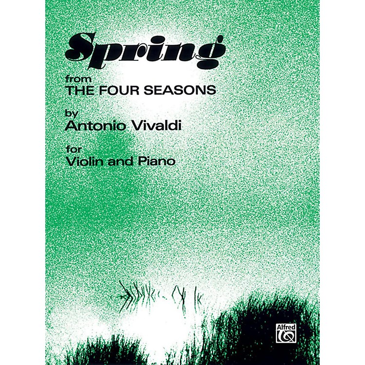 AlfredThe Four Seasons: Spring for Violin By Antonio Vivaldi Book