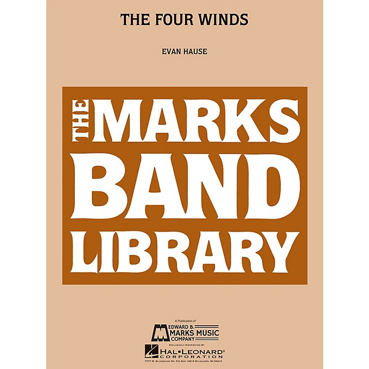 Edward B. Marks Music CompanyThe Four Winds Concert Band Level 4 Composed by Evan Hause