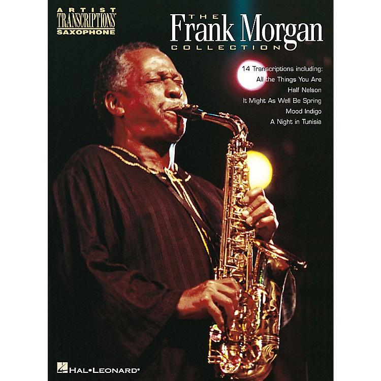 Hal LeonardThe Frank Morgan Collection Artist Transcriptions Series Performed by Frank Morgan