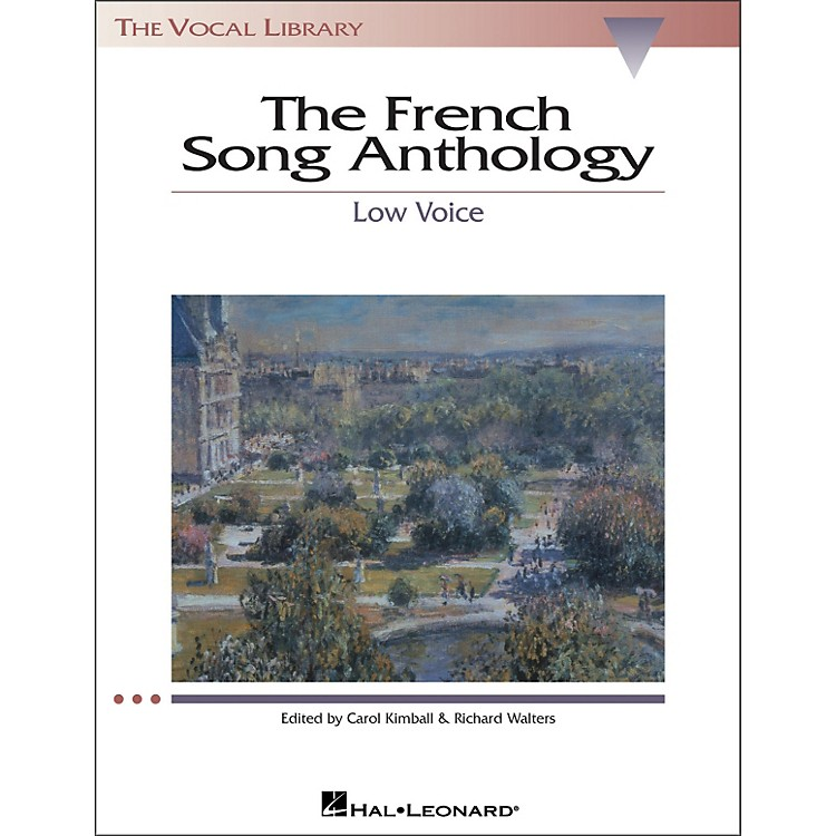 Hal Leonard The French Song Anthology for Low Voice (The Vocal Library Series)