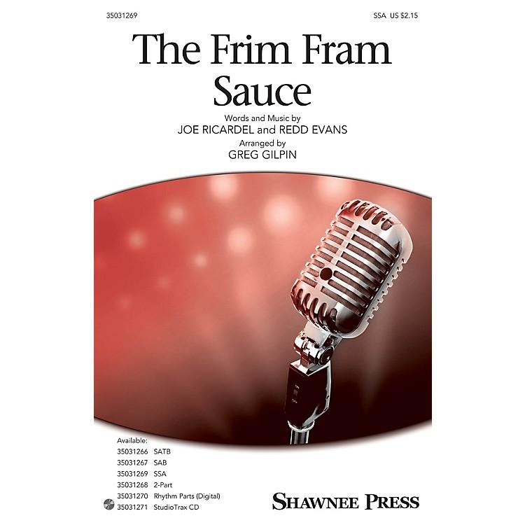 Shawnee PressThe Frim Fram Sauce SSA arranged by Greg Gilpin
