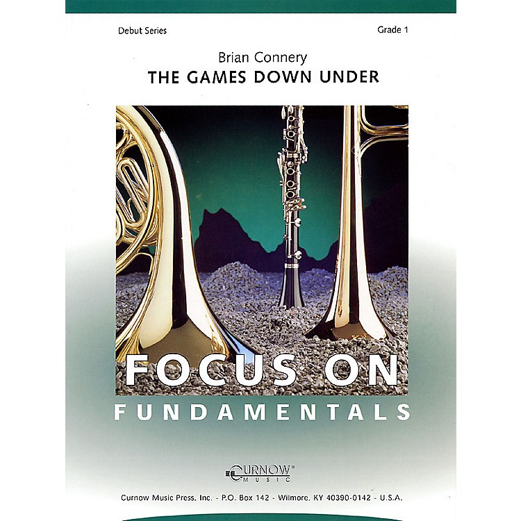 Curnow MusicThe Games Down Under (Grade 1 - Score Only) Concert Band Level 1 Composed by Brian Connery