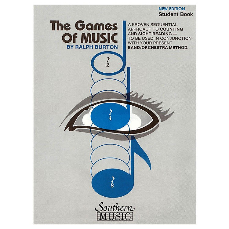 Southern The Games of Music, Student's Book (Student Book) Concert Band Composed by Ralph Burton