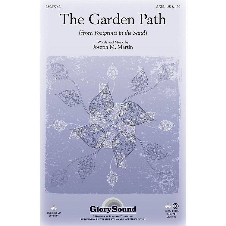 Shawnee PressThe Garden Path (from Footprints in the Sand) Studiotrax CD Composed by Joseph M. Martin