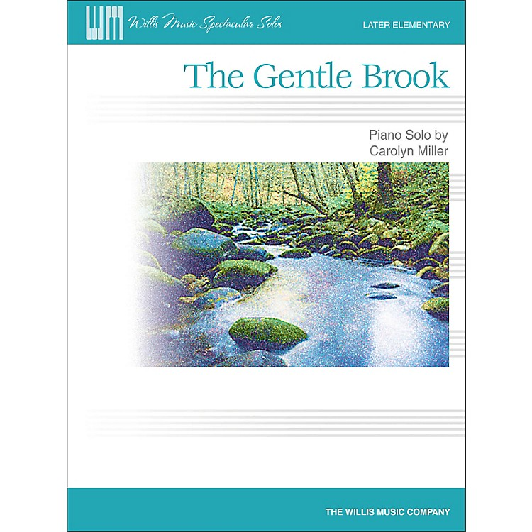 Willis MusicThe Gentle Brook - Later Elementary Piano Solo Sheet