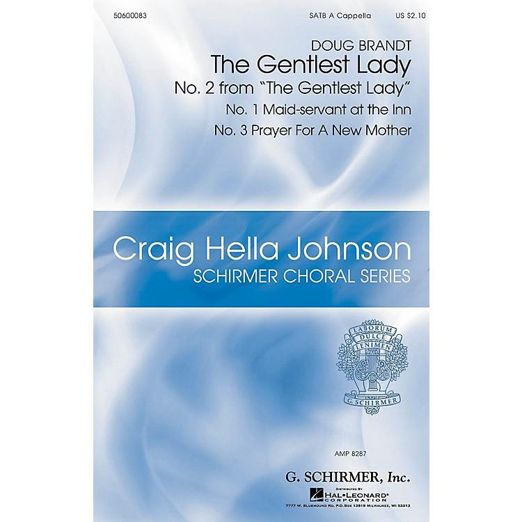 G. SchirmerThe Gentlest Lady (Craig Hella Johnson Choral Series) SATB a cappella composed by Doug Brandt