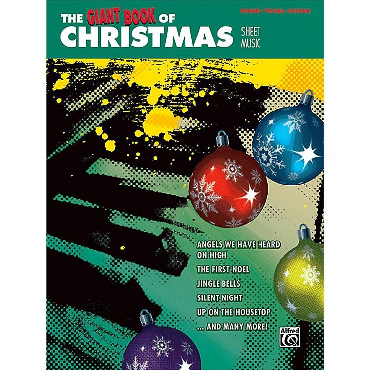 AlfredThe Giant Book of Christmas Sheet Music Piano/Vocal/Guitar