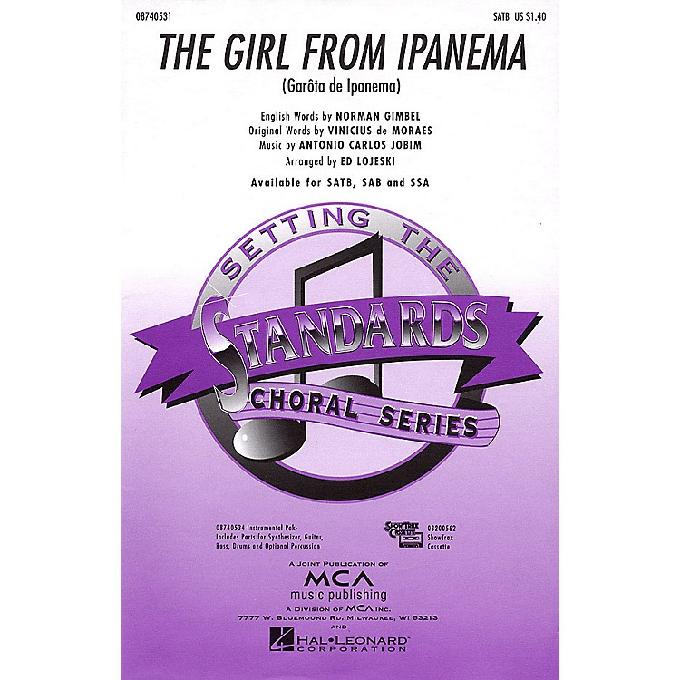Hal Leonard The Girl from Ipanema SSA Arranged by Ed Lojeski