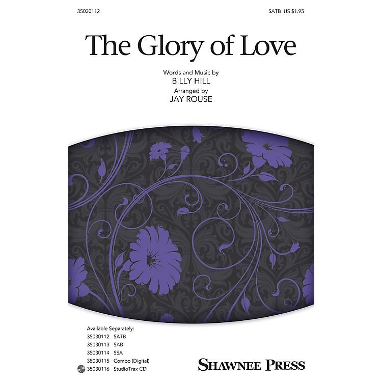 Shawnee PressThe Glory of Love Studiotrax CD Arranged by Jay Rouse