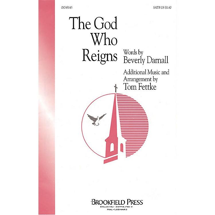 BrookfieldThe God Who Reigns IPAKB Arranged by Tom Fettke