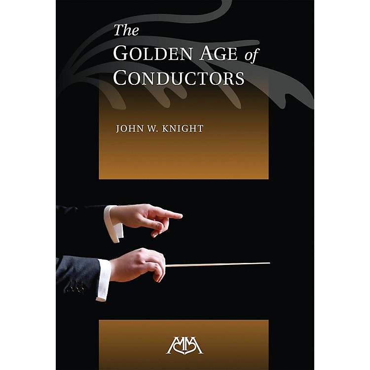 Meredith MusicThe Golden Age of Conductors Concert Band