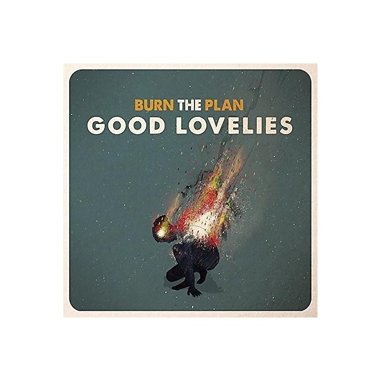AllianceThe Good Lovelies - Burn the Plan