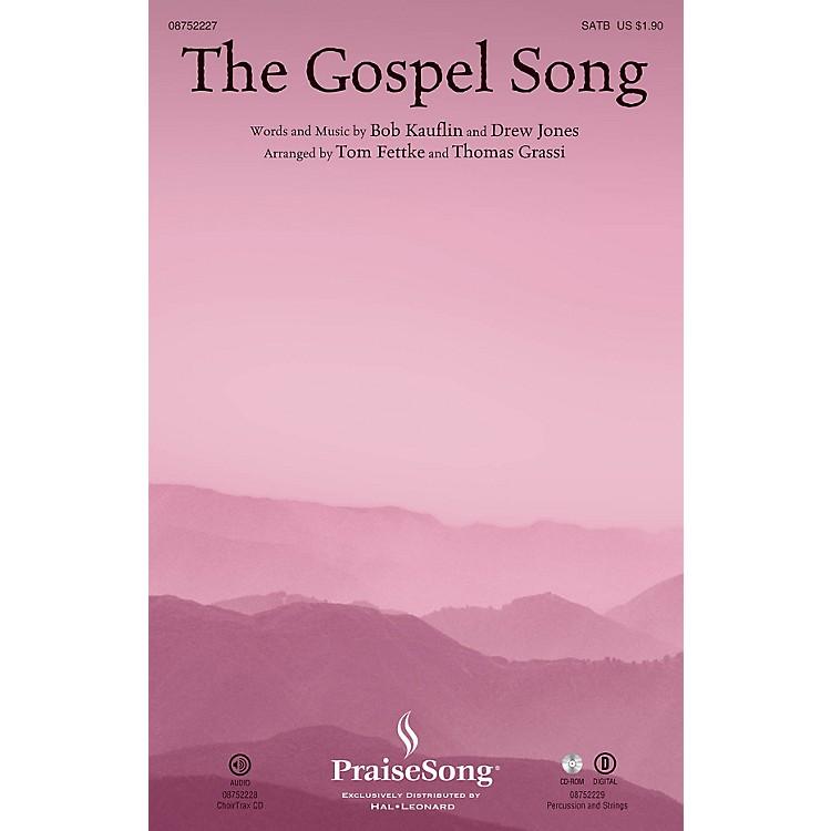 PraiseSongThe Gospel Song SATB arranged by Tom Fettke