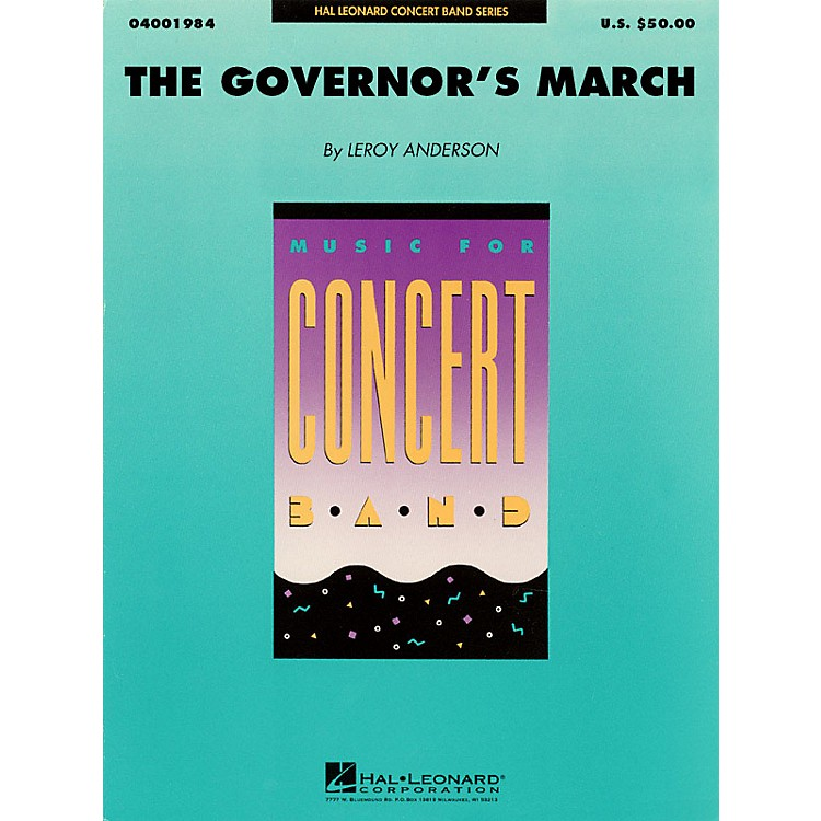 Hal Leonard The Governor's March Concert Band Level 4 Composed by Leroy Anderson