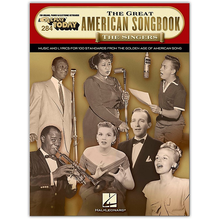 Hal Leonard The Great American Songbook - The Singers E-Z Play Today Volume 284