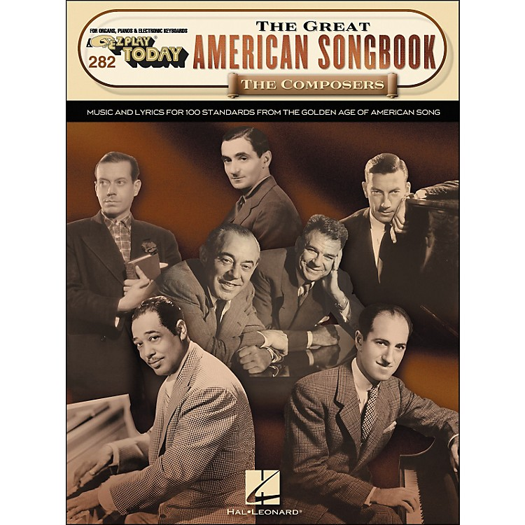 Hal LeonardThe Great American Songbook The Composers E-Z Play 282