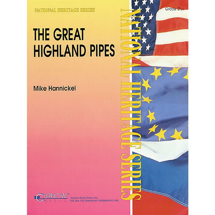 Curnow MusicThe Great Highland Pipes (Grade 2.5 - Score Only) Concert Band Level 2.5 Arranged by Mike Hannickel